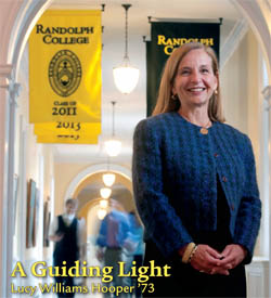 Cover September 2012 - Grace and strength helped Lucy Williams Hooper '73 guide Randolph through coed transition.